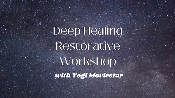 Deep Healing Restorative Workshop.png