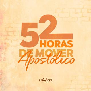 Igreja Renascer inicia as 52 Horas de Mover Apostólico