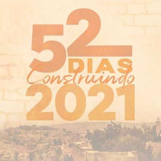 """Temas e orações da campanha """"Construindo 2021"""""""