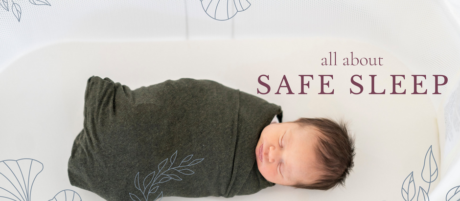WHAT'S THE DEAL WITH SAFE SLEEP?