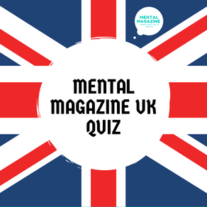 Mental Magazine - UK Quiz Edition