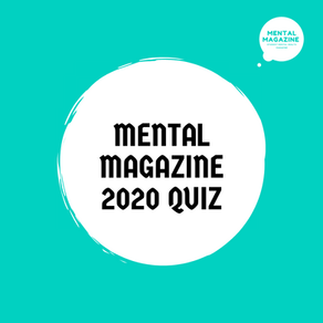 Mental Magazine 2020 Quiz