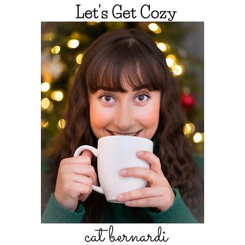 Let's Get Cozy (1).png