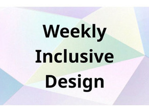 【 メディア 】「Weekly Inclusive Design」で「INCLUSIVE DESIGN WORKSHOP」を取材いただきました!