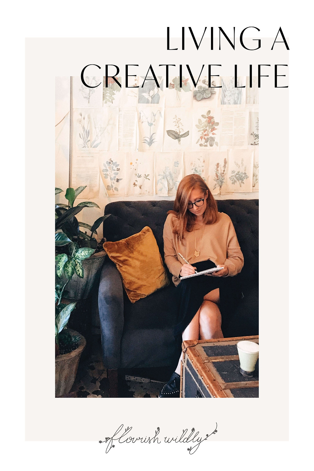 Eight ways to live a more creative life - a blog post by Flourish Wildly design studio