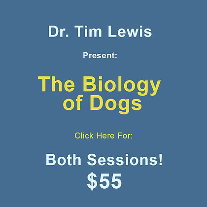 Dr. Tim Lewis: The Biology of Dogs