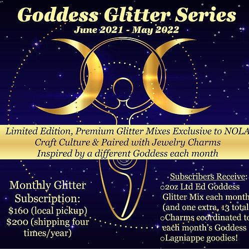 Goddess Glitter Ltd Ed Monthly Subscription
