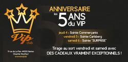 les 5 ans du VIP !!!!