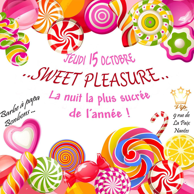 "la soirée "" SWEET PLEASURE """