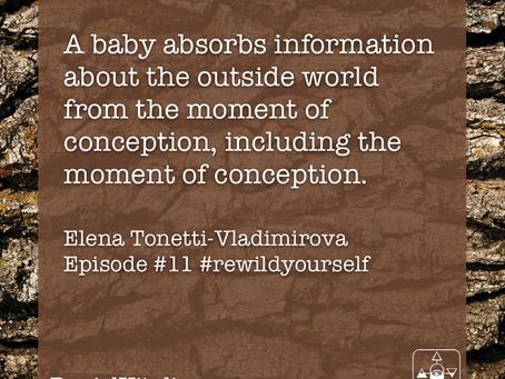 ReWild Yourself! Interview with Elena Tonetti-Vladimirova