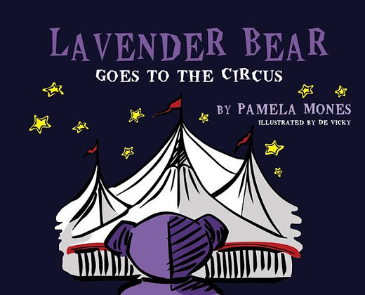 Lavender Bear Goes to the Circus