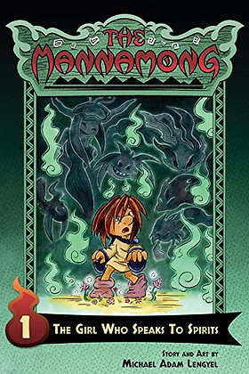 The Mannamong: The Girl Who Speaks to Spirits