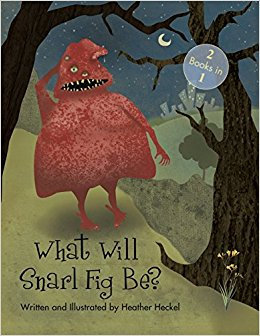 What Will Snarl Fig Be?/ Nutsy and Her Tree