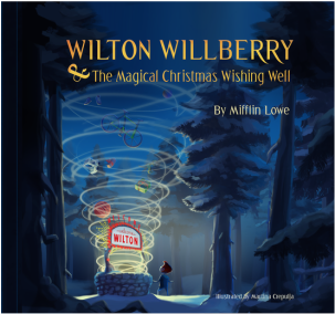 Wilton Wilberry & The Christmas Wishing Well