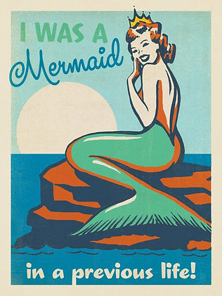 I Was a Mermaid in a Previous Life Print