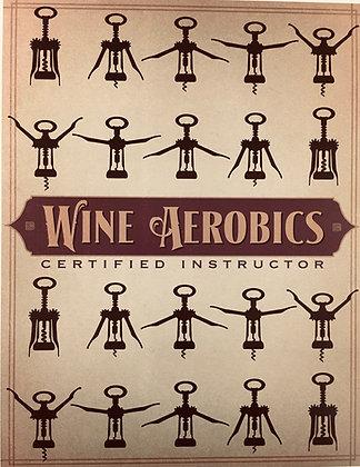 Wine Aerobics Print