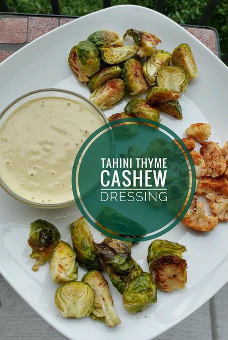 Tahini Thyme Cashew Dressing