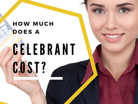 HOW MUCH WILL A CELEBRANT COST?