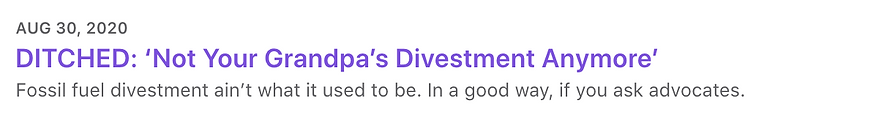 DITCHED: 'Not Your Grandpa's Divestment Anymore'