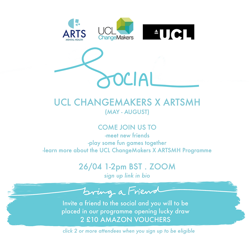 UCL ChangMakers X ARTSMH Social