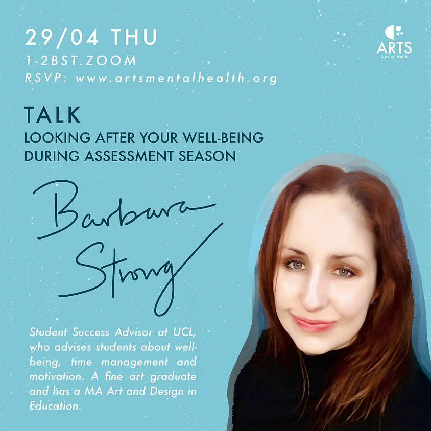 TALK - Looking After Your Wellbeing During Assessment Season