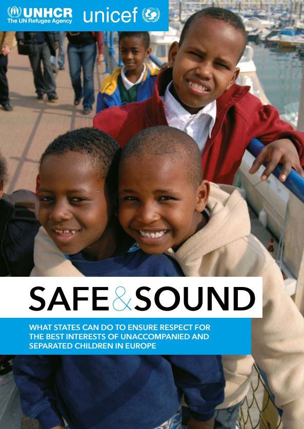 """UNHCR und UNICEF Bericht """"Safe and Sound"""" über notwendige Maßnahmen zur Wahrung des Kindeswohls im U"""