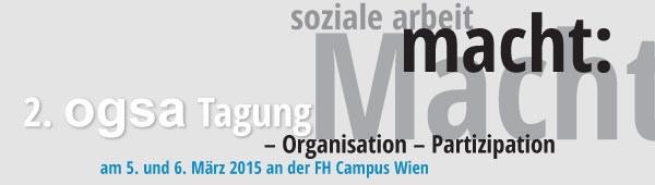 OGSA Tagung, 5. & und 6. März 2015, FH Campus Wien