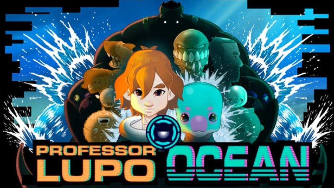 Professor-Lupo-Ocean-1280x720