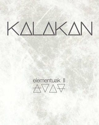 Kalakan - Elementuak II