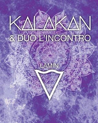 Kalakan &  Duo L'incontro - Lamin