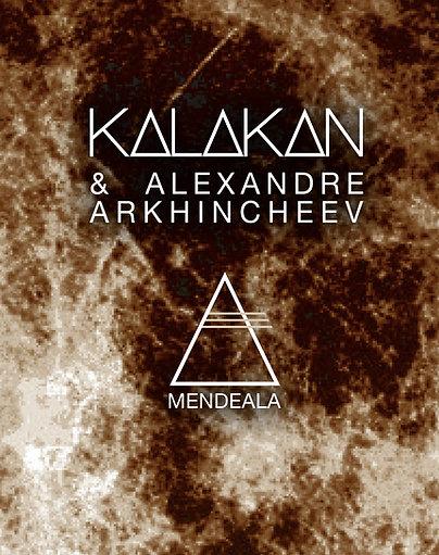DIGITAL CD - Kalakan & Alexander Arkhincheev - Mendeala