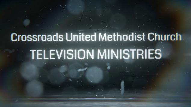 Crossroads U.M.C TV Broadcast