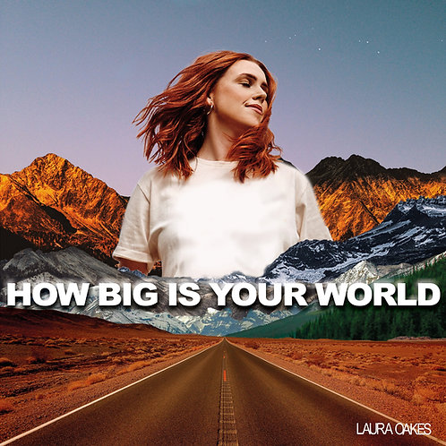How Big Is Your World - EP