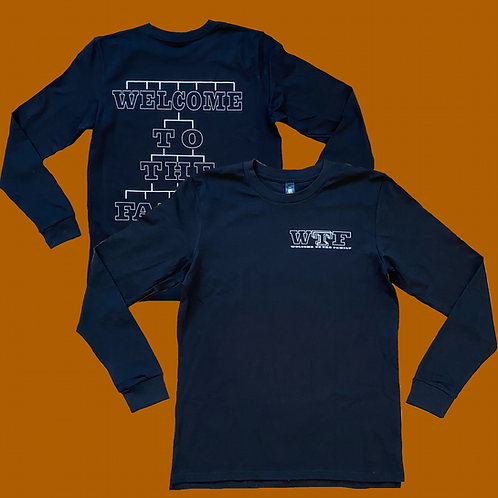 WTF Welcome To The Family Long Sleeve Tee - Black