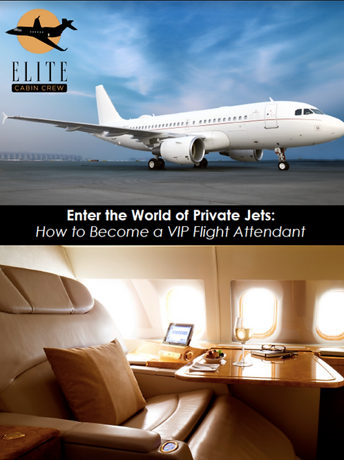 Enter the world of Private Jets: How to become a VIP Flight Attendant