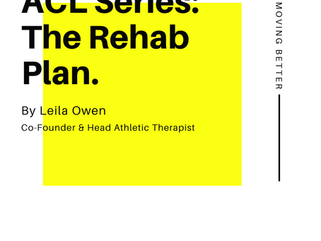 ACL Series: The Rehab Plan