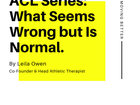 ACL Series: What Seems Wrong but Is Normal.