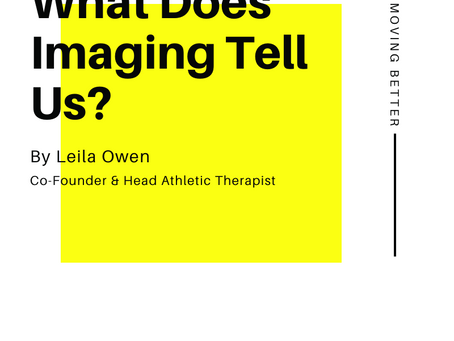 What Does Imaging Tell us?