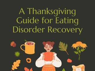 A Thanksgiving Guide for Eating Disorder Recovery