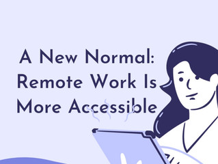 A New Normal: Remote Work Is More Accessible