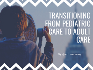 Transitioning From Pediatric Care to Adult Care