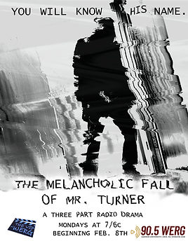 The Melancholic Fall of Mr. Turner on 90.5 WERG