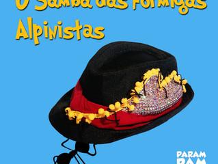 Novo single: O Samba das Formigas Alpinistas