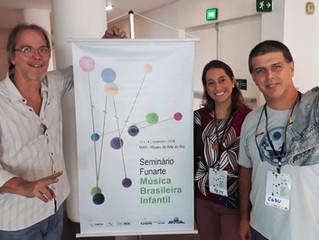 Presença no Seminário de Música Brasileira Infantil