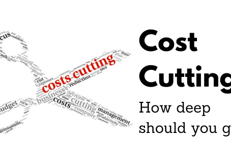 Cost Cutting: How Deep To Go?