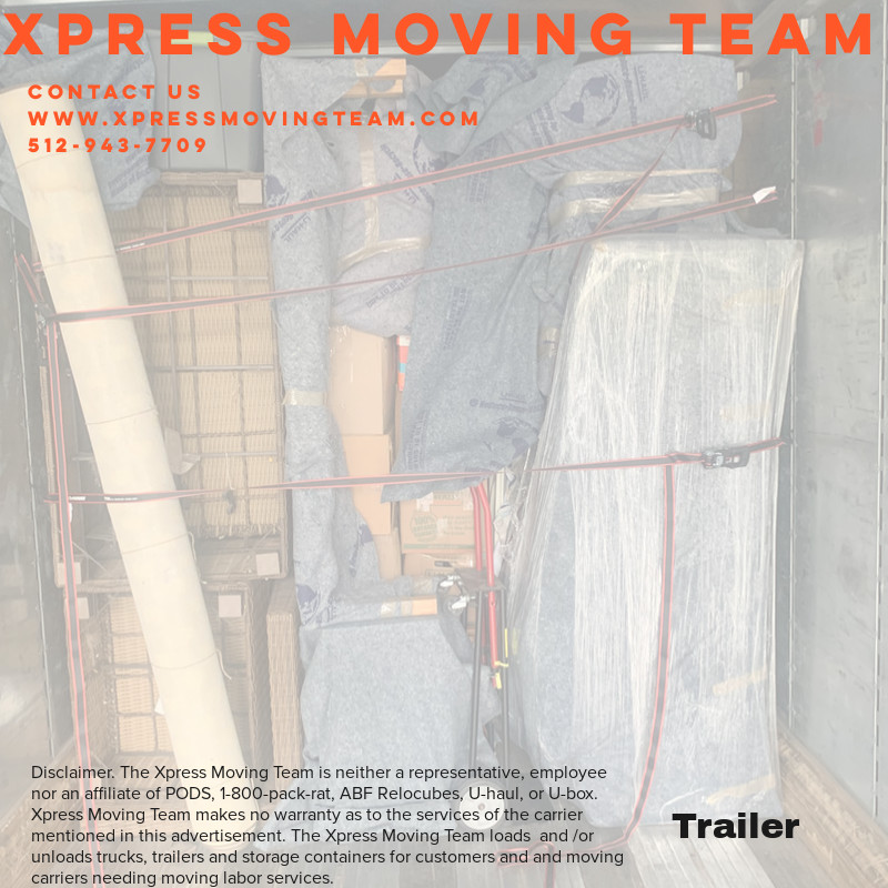 Call 5129437709 experienced Moving Labor for PODS, 1800-pack- rat, U-haul, and Penske Trucks loaded by the Xpress Moving Team 512-943-7709