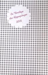 Le florilège des Hippophages 2015 | Caen | AMAVADA