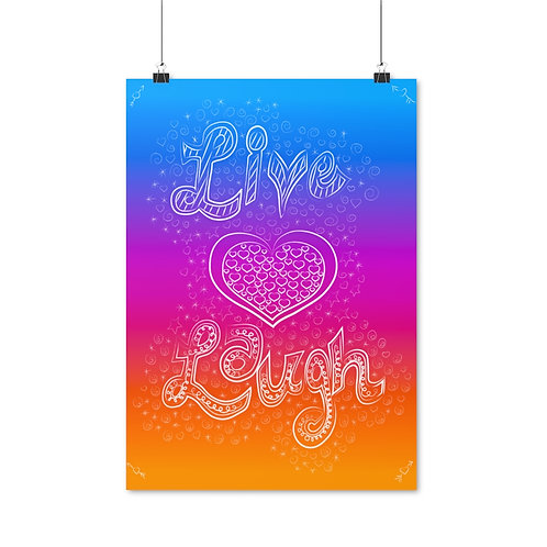 Live Heart/Love Laugh Poster