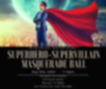 Superhero-Supervillain Masquerade Ball (