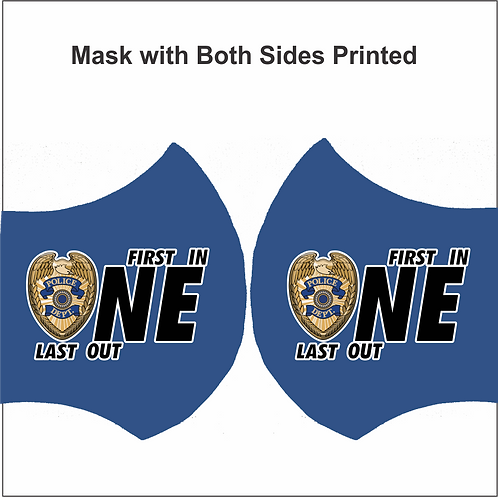 MASK-POLICE-FirstInLastOut (2 Side Print)